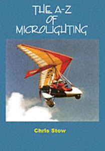 The A-Z of Microlighting - Chris Stow - cover