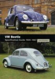 VW Beetle: Specification Guide 1949-1967 - James Richardson - cover