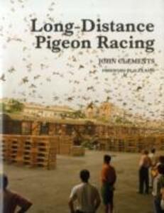 Long-Distance Pigeon Racing - John Clements - cover