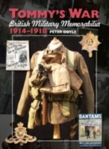 Tommy's War: British Military Memorabilia, 1914-1918 - Peter Doyle - cover
