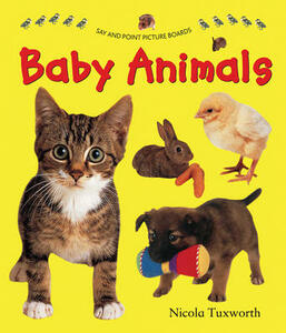 Say and Point Picture Boards: Baby Animals - Nicola Tuxworth - cover