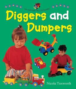 Say and Point Picture Boards: Diggers and Dumpers - Nicola Tuxworth - cover
