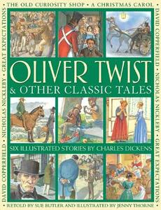 Oliver Twist & Other Classic Tales - Charles Dickens - cover