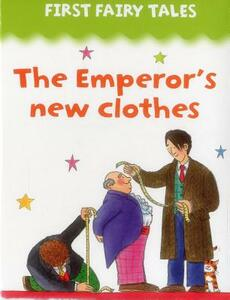First Fairy Tales: the Emperor's New Clothes - cover