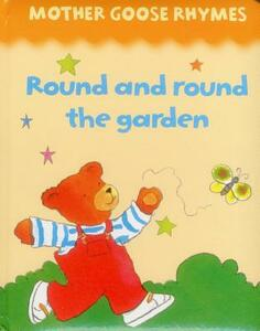 Mother Goose Rhymes: Round and Round the Garden - cover