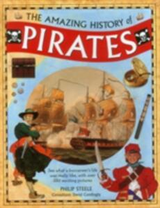 Amazing History of Pirates - Philip Steele,David Cordingly - cover