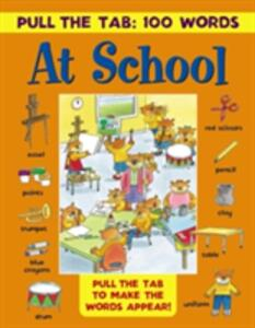 Pull the Tab 100 Words: at School - cover