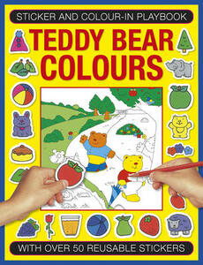 Sticker and Color-in Playbook: Teddy Bear Colors: With Over 50 Reusable Stickers - Michael Johnstone - cover