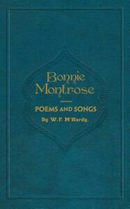 Bonnie Montrose: Poems and Songs - William F. McHardy - cover