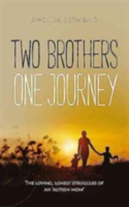 Two Brothers, One Journey: The loving, courageous struggles of an `autism mom' - Angela B. Conrad - cover
