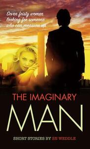 The Imaginary Man - S. N. Weddle - cover