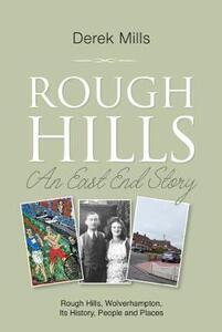 Rough Hills: An East End Story - Derek Mills - cover