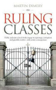 Ruling Classes - Martin Dimery - cover
