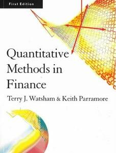 Quantitative Methods for Finance - Terry J. Watsham,Keith Parramore - 3