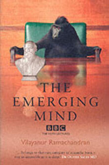 The Emerging Mind - Vilayanur S. Ramachandran - cover