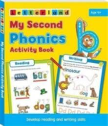My Second Phonics Activity Book: Develop Reading and Writing Skills - Lisa Holt,Lyn Wendon - cover