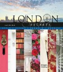 Libro in inglese London Secrets: Style, Design, Glamour, Gardens Janelle McCulloch