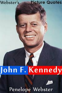Webster's John F. Kennedy Picture Quotes