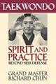 Taekwondo Spirit and Practice: Beyond Se