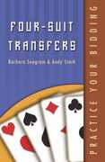 Libro in inglese Practice Your Bidding: Four-Suit Transfers Barbara Seagram Andy Stark