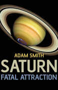 Libro in inglese Saturn, Fatal Attraction Adam Smith