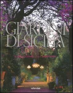 Giardini in Sicilia - Clare Littlewood,Mario Ciampi - copertina