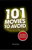 101 Movies to Avoid