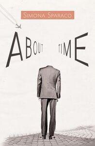 Libro in inglese About Time  - Simona Sparaco