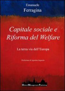 Capitale sociale e riforma del welfare. La terza via dell'Europa