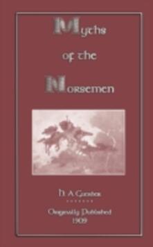Myths of the Norsemen - H. A. Guerber - cover