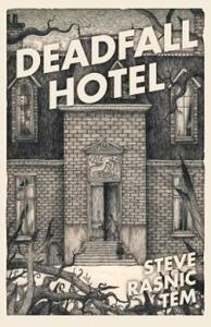 Libro in inglese Deadfall Hotel Steve Rasnic Tem