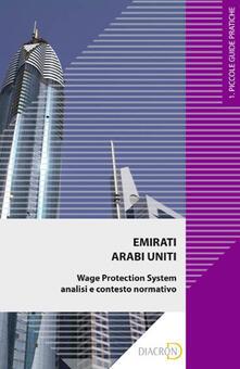 Emirati Arabi Uniti. Wage Protection System - Federico Podestani - ebook