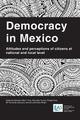 Democracy in Mexico: Attitudes and...