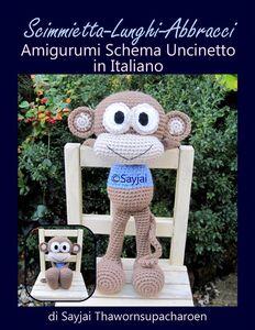 Ebook Scimmietta-Lunghi-Abbracci. Amigurumi. Schema uncinetto in italiano Thawornsupacharoen, Sayjai