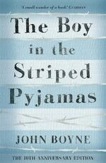 Libro in inglese The Boy in the Striped Pyjamas John Boyne