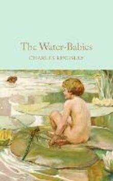 The Water-Babies: A Fairy Tale for a Land-Baby - Charles Kingsley - cover