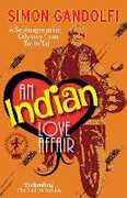 Libro in inglese Indian Love Affair: A Septuagenerian Odyssey from Taj to Taj Simon Gandolfi