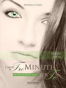 I miei tre minuti per te. Tre minuti di me. Vol. 3