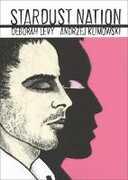 Libro in inglese Stardust Nation Deborah Levy