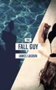 Libro in inglese The Fall Guy James Lasdun