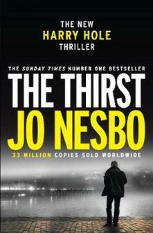 The Thirst: Harry Hole 11 - Jo Nesbo - cover