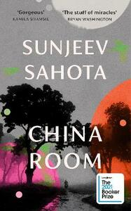 Libro in inglese China Room: LONGLISTED FOR THE BOOKER PRIZE 2021 Sunjeev Sahota
