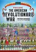Libro in inglese Wargame the American Revolutionary War Peter Dennis