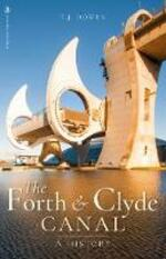 The Forth and Clyde Canal: A History