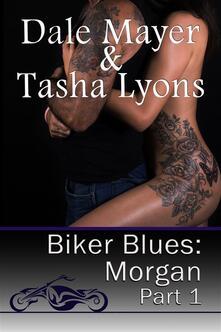 Biker Blues: Morgan Book 1