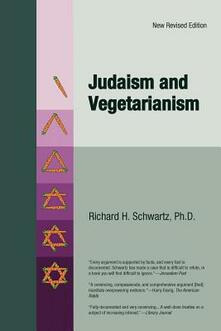 Judaism and Vegetarianism - Richard H. Schwartz - cover