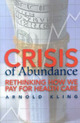 Crisis of Abundance: Ret