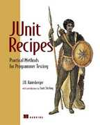 Libro in inglese Junit Recipes: Practical Methods for Programmer Testing J B. Rainsberger