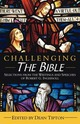 Challenging the Bible: Se