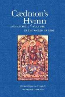 Caedmon's Hymn and Material Culture in the World of Bede - Allen J. Frantzen,John Hines - cover